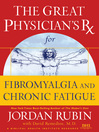 The Great Physician&#39;s Rx for Fibromyalgia and Chronic Fatigue (eBook)